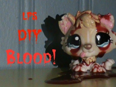 LPS: DIY Fake Blood!