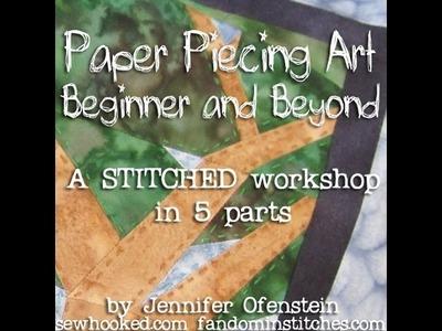 Paper Piecing Art: Beginner & Beyond, a STITCHED 2012 Workshop