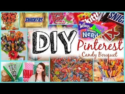 DIY Candy Bouquet: Pinterest + Tumblr Inspired!