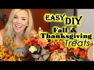 DIY Quick and Easy Thanksgiving and Fall treats!!