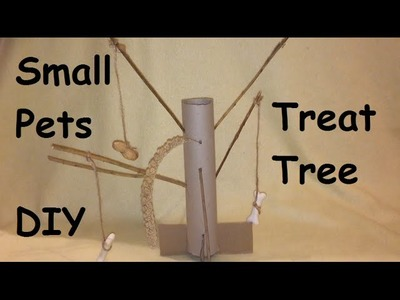 DIY Treat Tree For Small Pets. Hamsters, Gerbils, Rabbits, Guinea Pigs etc.