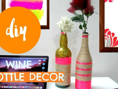 DIY ✂ WINE BOTTLE DECOR  | Pinterest Inspired