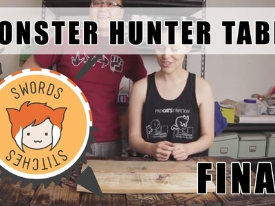 MONSTER HUNTER TABLE: Putting It All Together DIY [Swords & Stitches] FINAL