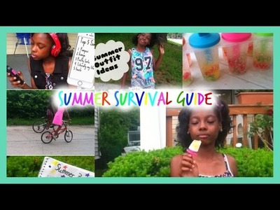 Summer Survival Guide 2015| Diy Treat,Outfit ideas,Song Playlist