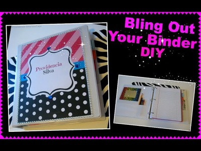 Bling Out Your Binder DIY (Back To School)