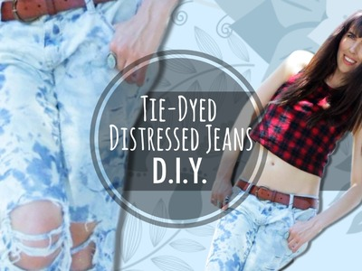 D.I.Y. Tie Dyed Distressed Jeans