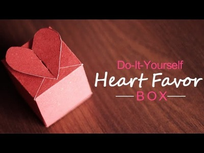 DIY : Heart Favor Box