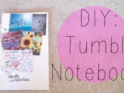 DIY | Tumblr Inspired Notebook! ♡