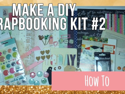 How To ~ Make a DIY Scrapbooking Kit #2