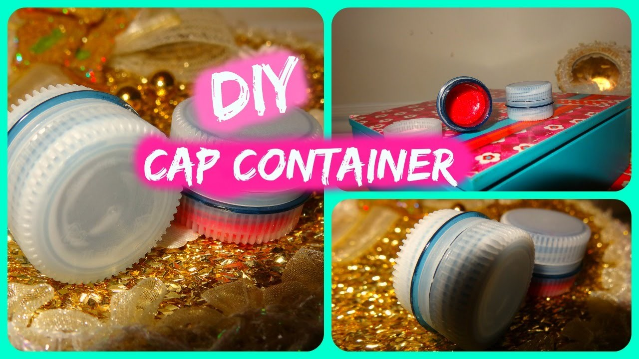 DIY Cap Container