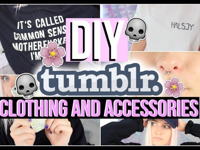 DIY TUMBLR CLOTHING AND ACCESSORIES, COLLAB WITH JASMINE NGO