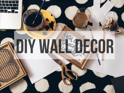 EASY DIY WALL DECOR | JanaeRaquel