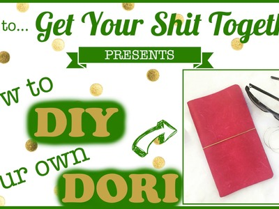 How to DIY Your Own Dori. Starting my Bullet Journal