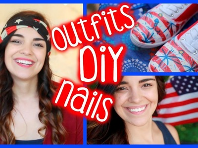 4th of July Outfits, DIY Shoes, & Nails! {Collab} | MakeupByKimm