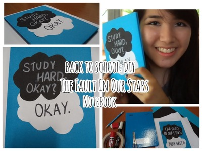 BACK TO SCHOOL: DIY The Fault In Our Stars Notebook