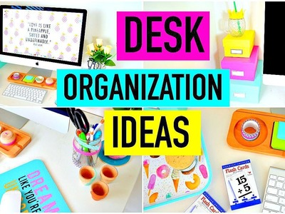 Desk Organization Ideas & DIY Decor | How To: Organize Your Desk!