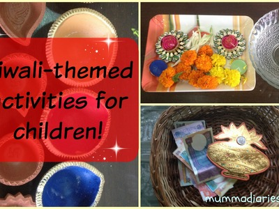 DIY Diwali activities for children! (Crafts for Festival of Light in India)