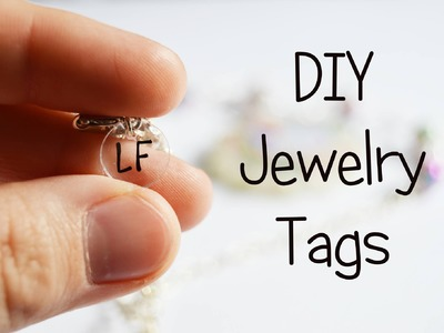 DIY Jewelry Tags | Tutorial