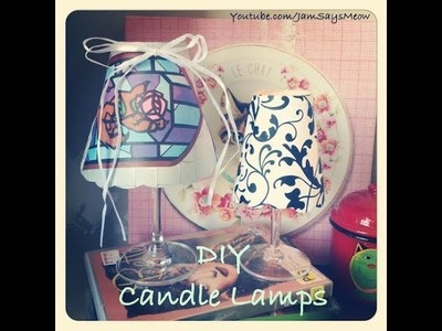 DIY Tealight Candle Lamp - Using wine glasses! | JamSaysDIY