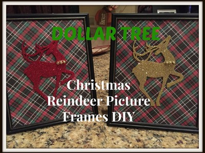 DOLLAR TREE Christmas Reindeer Picture Frames DIY - PLAID WEEK!!