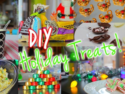 Easy DIY Holiday Treats!