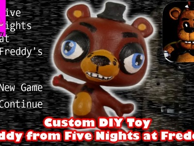 Freddy from Five Nights at Freddy's DIY Custom Toy - DIY Toy Craft Video