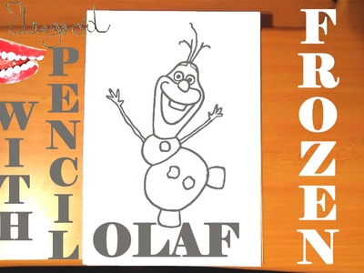 How to draw OLAF from FROZEN FEVER Easy DISNEY,SPEED ART,Olaf the Snowman,PENCIL