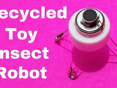 Make a Toy Insect Robot using Bottle Cap: DIY Recycled Robot