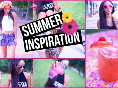 Summer Inspiration: DIY's, Outfits, & Essentials