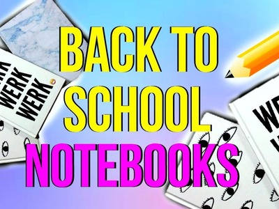 DIY Tumblr Notebooks for Back To School 2015!