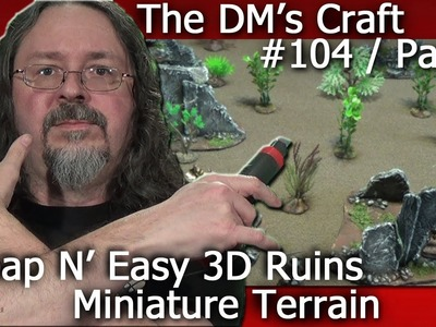Finished CHEAP RUINS for Miniature Table Top Games (The DM's Craft #104 Part2)