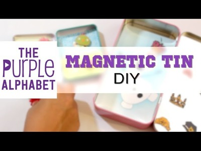 How to Make Magnetic Activity Tins - DIY