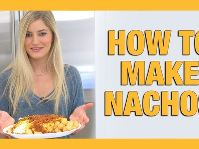 HOW TO MAKE NACHOS | iJustine Cooking