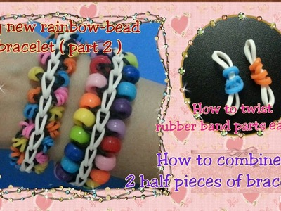 Loom bands rainbow loom rainbow-bead bracelet tutorial part 2 (original design)