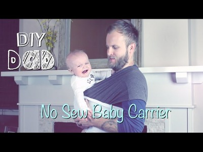 NO SEW BABY CARRIER | DIY Dad: epoddle