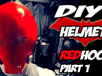 Red Hood Batman Arkham Knight Part 1 Helmet How to DiY