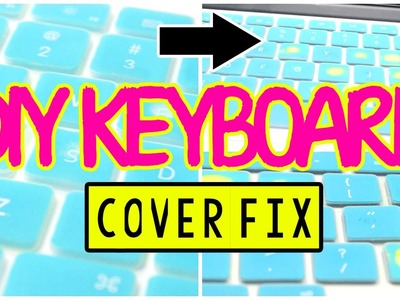♡ Super Easy DIY Keyboard Cover Fix | AlohaKatieX ♡