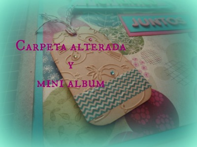 Carpeta alterada y mini album