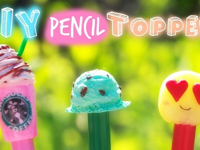 DIY Pencil Toppers~Back to School ✏︎