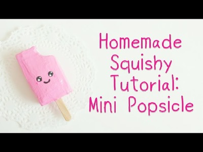 Homemade Squishy Tutorial: Mini Popsicle