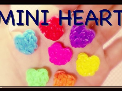Rainbow Loom - tiny - mini Heart charm - easy one! ( Fun Loom )