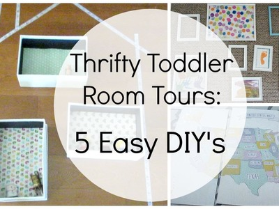 Thrifty Toddler Room Tour Collab: Easy DIY's