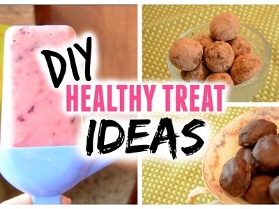 DIY Healthy Treat Ideas 2015! Fruity Popsicles, Chocolate Truffles and Faux Almond Joys