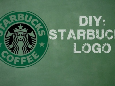 DIY STARBUCKS LOGO (ONLINE)