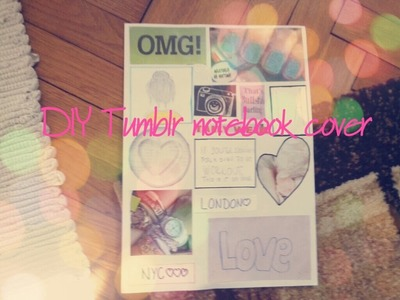 DIY Tumblr Notebook Collage (without printing)