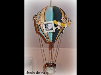 Tuto montgolfière. DIY Hot air balloon