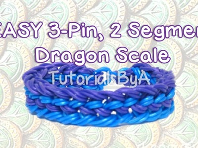 EASY 3-Pin, 2 Segment Dragon Scale Rainbow Loom Bracelet Tutorial