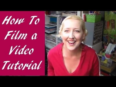 How To Film a Video Tutorial (camera, tripod, lighting tips)