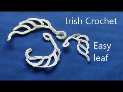 Irish Crochet Basics, Easy Leaf