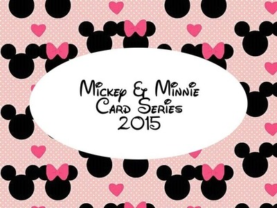 Mickey and Minnie Card Series 2015 - 4th of July